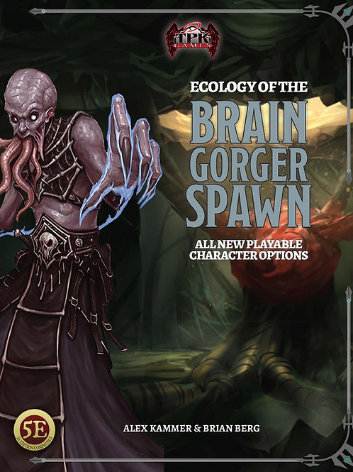 Ecology of the Brain-Gorger Spawn