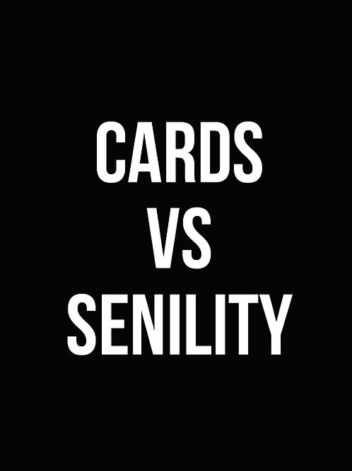 Cards vs. Senility