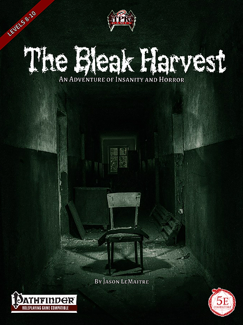 The Bleak Harvest Adventure PRINT [PF/5E]