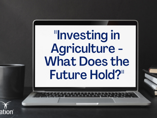 FARM FOUNDATION: Investing in Agriculture – What Does the Future Hold?