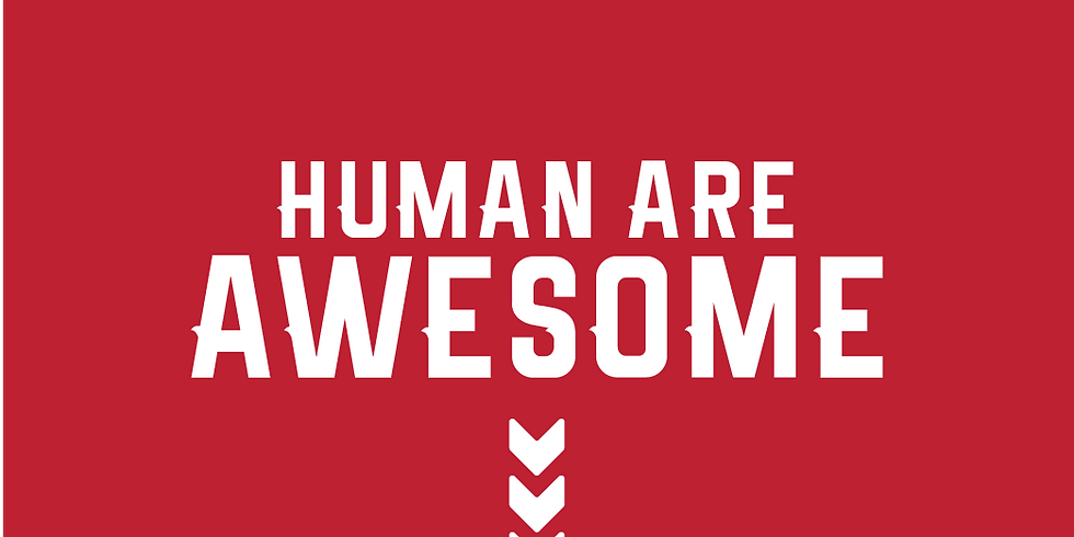 Human Are Awesome