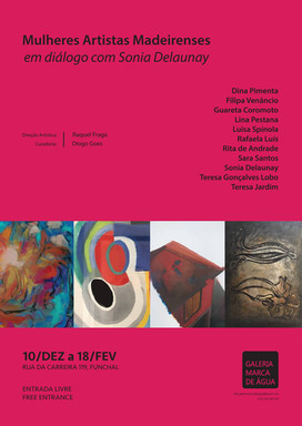 """Opening of the exhibition """"Women Madeiran Artists in dialogue with Sonia Delaunay"""""""