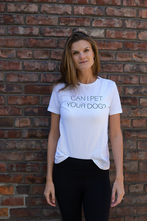 Can I Pet Your Dog?™ Tee
