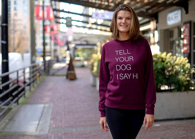 Tell Your Dog I Say Hi Crewneck Sweatshirt