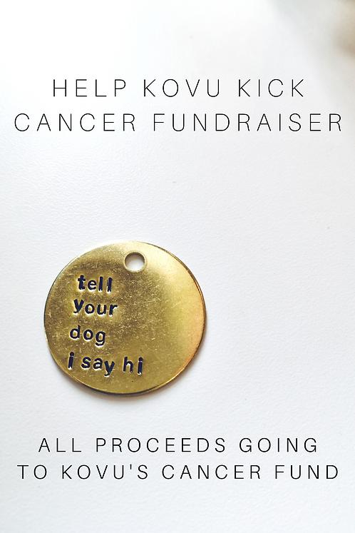 Tell Your Dog Fundraiser Keychain