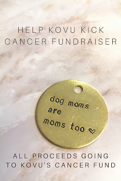 Dog Moms Are Moms Too Fundraiser Keychain