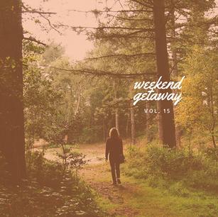 Weekend Getaway vol.15: Fire and Light