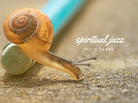 Pet u žanru: spiritual jazz