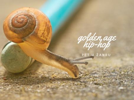 Pet u žanru: golden age hip-hop