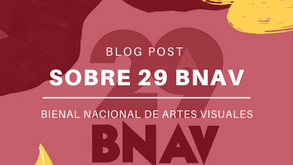 Análisis de la 29ª Bienal de Artes Visuales
