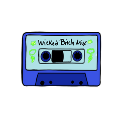 Wicked Bitch Mixed Tape