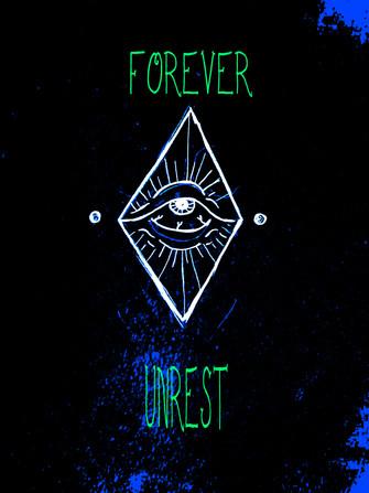 Forever Unrest, 2019.