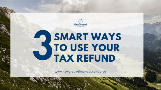 3 Smart ways to use your tax refund