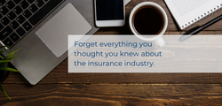 Forget everything you thought you knew about the insurance industry