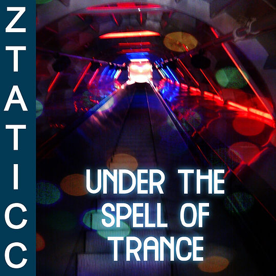 Under the spell of trance