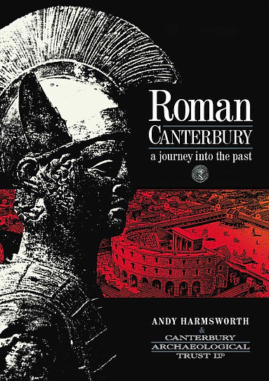 Roman Canterbury, a journey into the past