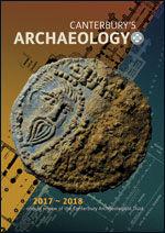 Canterbury's Archaeology 2017–2018