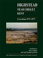 Highstead, near Chislet, Kent. Excavations 1975–1977