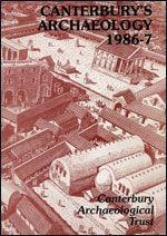 Canterbury's Archaeology 1986–1987