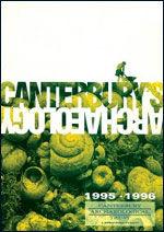 Canterbury's Archaeology 1995–1996