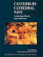 Canterbury Cathedral Nave: Archaeology, History and Architecture