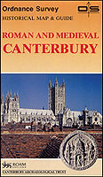 Ordnance Survey Historical Map & Guide Roman and Medieval Canterbury