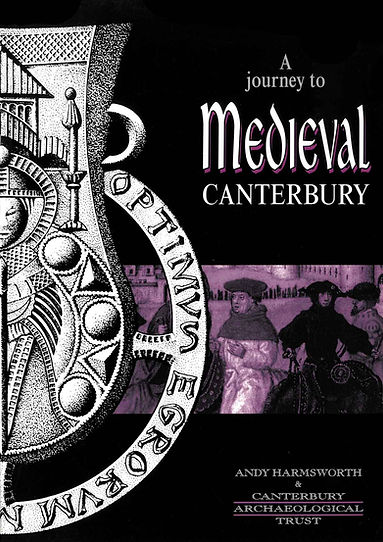 A journey to Medieval Canterbury