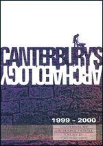 Canterbury's Archaeology 1999–2000