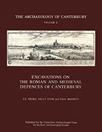 Excavations on the Roman and Medieval Defences of Canterbury