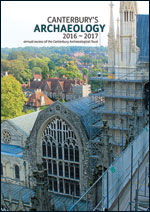 Canterbury's Archaeology 2016–2017