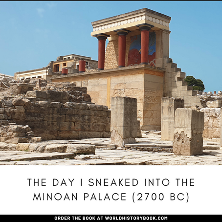THE DAY I SNEAKED INTO THE MINOAN PALACE