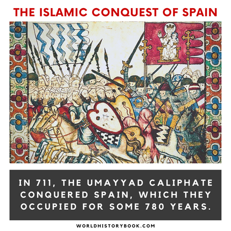 THE ISLAMIC CONQUEST OF SPAIN