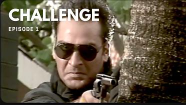 Challenge Episode 1
