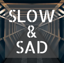 Slow and Sad.png