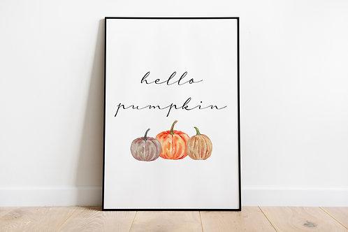 Hello Pumpkin A4 Print