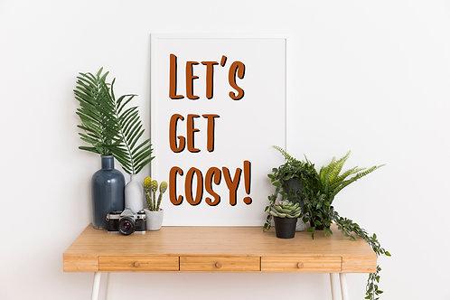 Let's Get Cosy A4 Print