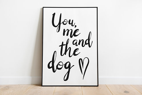 You, me and the dog/cat A4 Print