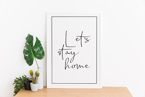 Let's stay home A4 Print