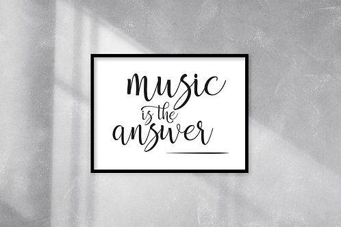 Music is the answer A4 Print