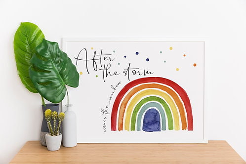 After the storm, comes the rainbow A4 Print