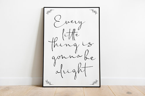 Every little thing A4 Print
