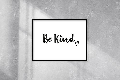 Be Kind A4 Print