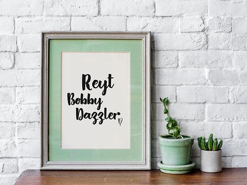 Reyt Bobby Dazzler A4 Print