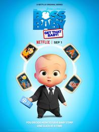 The Boss Baby: Get That Baby (2020, Dan Forgione, Pete Jacobs, Matt Whitlock)