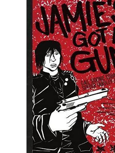 Jamie's Got a Gun (2014, Gail Sidonie Sobat)