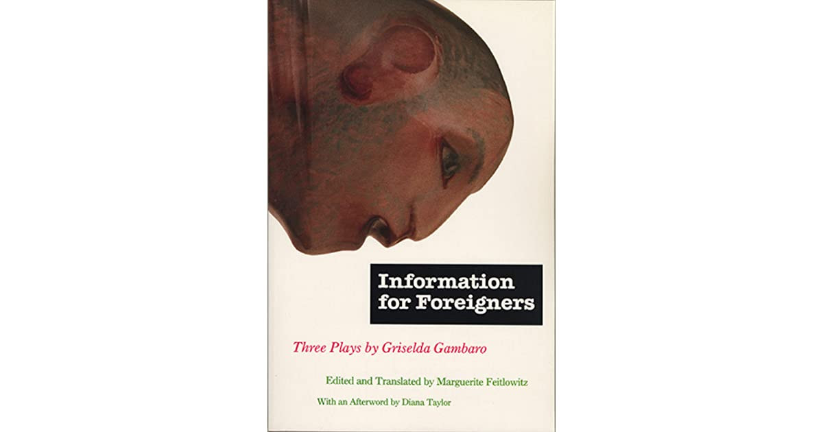 Information for Foreigners (1971, Griselda Gambaro)