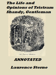 The Life And Opinions of Tristam Shandy, Gentleman (1759, Laurence Stern)