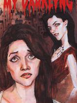 My Darkling (2010, Lauren Merchling and Laura Moser)