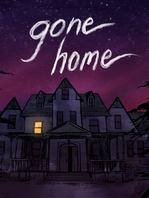 Gone Home (2013, The Fullbright Company)