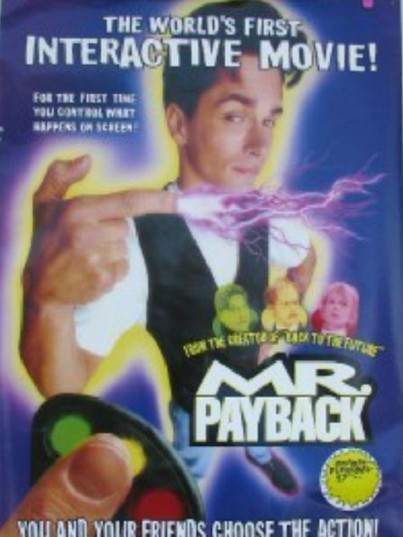 Mr Payback: An Interactive Movie (1995, Bob Gale)